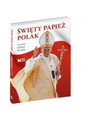 Święty Papież Polak - okładka książki