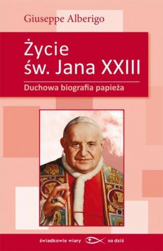 Życie świętego Jana XXIII. Duchowa - okładka książki