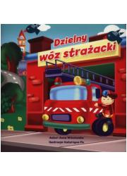 Dzielny wóz strażacki - okładka książki