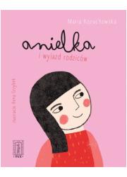 Anielka i wyjazd rodziców - okładka książki