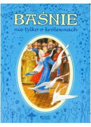 Baśnie nie tylko o królewnach - okładka książki