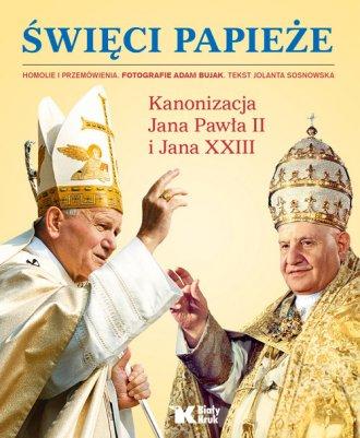 Święci Papieże. Kanonizacja Jana - okładka książki