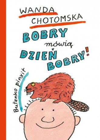 Bobry mówią dzień bobry - okładka książki