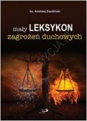 Mały leksykon zagrożeń duchowych - okładka książki