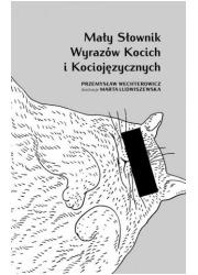 Mały słownik wyrazów kocich i kociojęzycznych - okładka książki