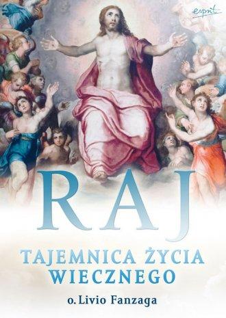 Raj. Tajemnica życia wiecznego - okładka książki