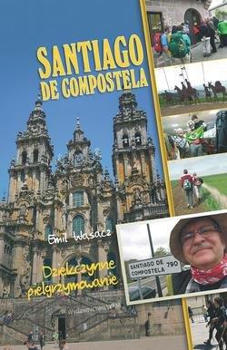 Santiago de Compostela. Dziękczynne - okładka książki