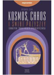 Kosmos, chaos i świat przyszły. - okładka książki