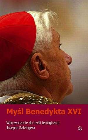 Myśl Benedykta XVI. Wprowadzenie - okładka książki
