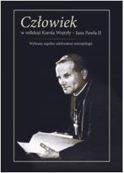 Człowiek w refleksji Karola Wojtyły - okładka książki