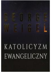 Katolicyzm ewangeliczny - okładka książki