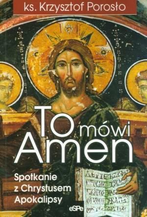 To mówi Amen. Spotkanie z Chrystusem - okładka książki