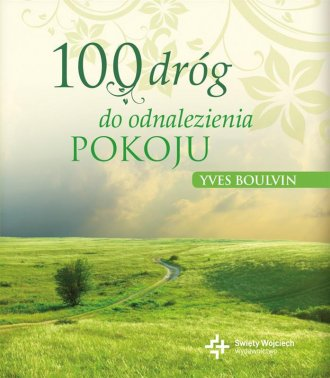 100 dróg do odnalezienia pokoju - okładka książki