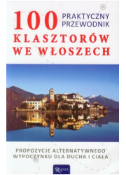 100 klasztorów we Włoszech. Praktyczny - okładka książki