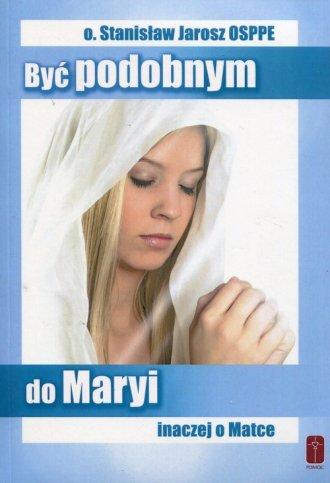 Być podobnym do Maryi - Inaczej - okładka książki
