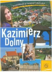 Kazimierz Dolny. Przewodnik po - okładka książki