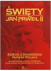 Święty Jan Paweł II Zdjęcia z kanonizacji - okładka książki