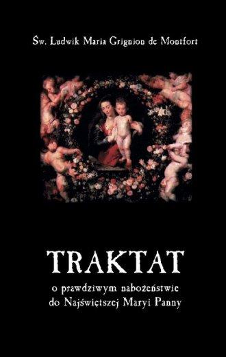 Traktat o prawdziwym nabożeństwie - okładka książki