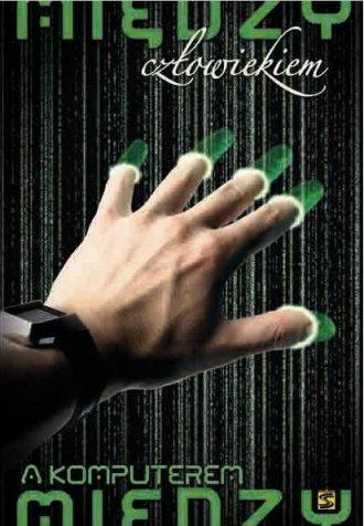 Między człowiekiem a komputerem - okładka książki