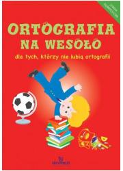 Ortografia na wesoło - okładka książki