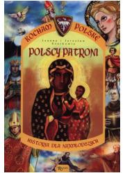 Polscy patroni. Seria: Kocham Polskę - okładka książki