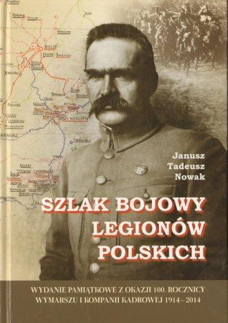 Szlak bojowy Legionów Polskich - okładka książki