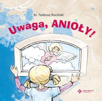 Uwaga, anioły! - okładka książki
