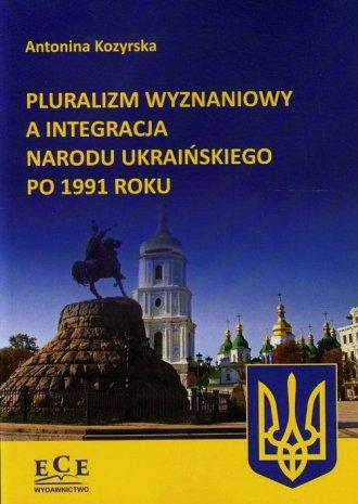 Pluralizm wyznaniowy a integracja - okładka książki