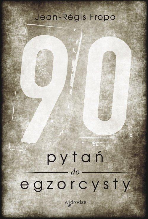 90 pytań do egzorcysty - okładka książki
