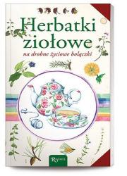 Herbatki ziołowe na drobne życiowe - okładka książki