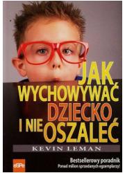 Jak wychowywać dziecko i nie oszaleć - okładka książki