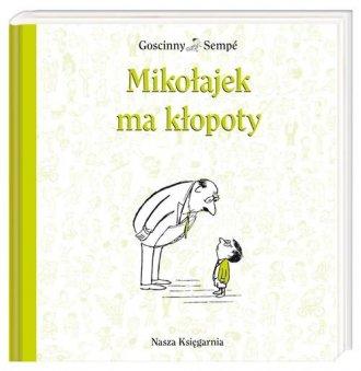 Mikołajek ma kłopoty - okładka książki