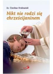 Nikt nie rodzi się chrześcijaninem - okładka książki