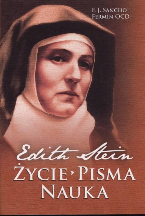 Edyta Stein. Życie - pisma - nauka - okładka książki