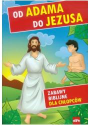 Od Adama do Jezusa. Zabawy biblijne - okładka książki