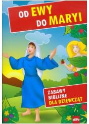 Od Ewy do Maryi. Zabawy biblijne - okładka książki
