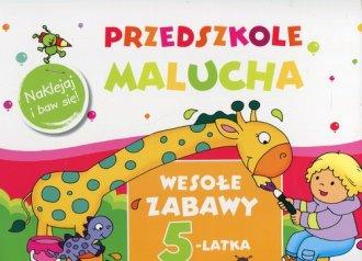 Przedszkole Malucha. Wesołe zabawy - okładka książki