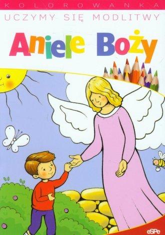 Uczymy się modlitwy Aniele Boży. - okładka książki