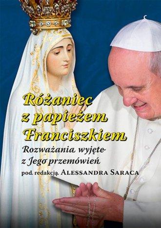 Różaniec z papieżem Franciszkiem. - okładka książki