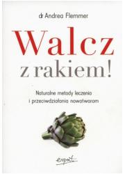 Walcz z rakiem! Naturalne metody - okładka książki