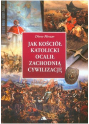 Jak Kościół katolicki ocalił zachodnią - okładka książki