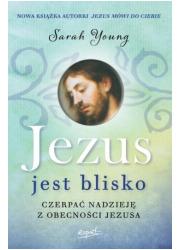 Jezus jest blisko. Czerpać nadzieję - okładka książki
