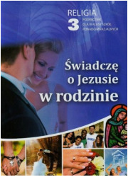 Świadczę o Jezusie w rodzinie. - okładka podręcznika