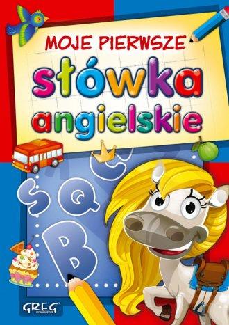 Moje pierwsze słówka angielskie - okładka książki