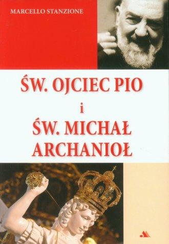 Św. Ojciec Pio i św. Michał Archanioł - okładka książki
