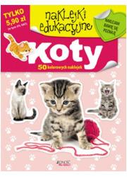 Koty. Naklejki edukacujne - okładka książki