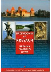Przewodnik po Kresach. Ukraina, - okładka książki