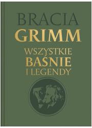 Bracia Grimm. Wszystkie baśnie - okładka książki