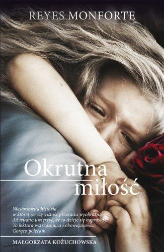 Okrutna miłość - okładka książki