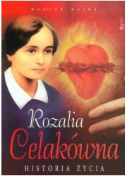 Rozalia Celakówna. Historia życia - okładka książki
